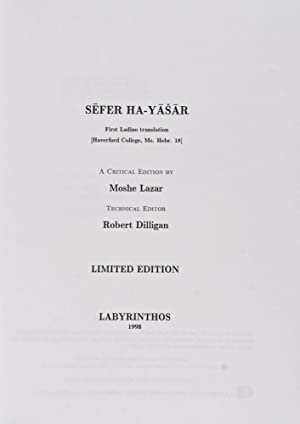 Sefer Ha-Yasar. First Ladino Translation (Haverford College, Ms. Hebr. 18). A Critical Edition: ...