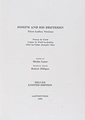 Joseph and his Brethren. Three Ladino Versions: Lazar, Moshe (Editor);
