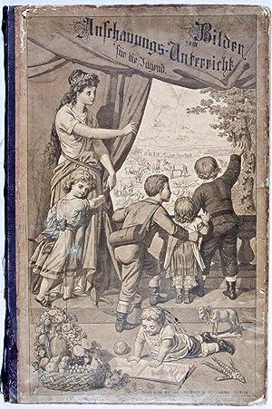 Bilder zum Anschauungs-Unterricht für die Jugend: Arnold, C.