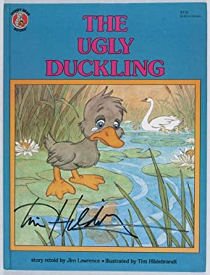 The Ugly Duckling [SIGNED BY ILLUSTRATOR]: Lawrence, Jim (story retold by); Tim Hildebrandt (...