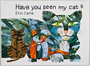 Have You Seen My Cat? [SIGNED BY ILLUSTRATOR].: Carle, Eric.