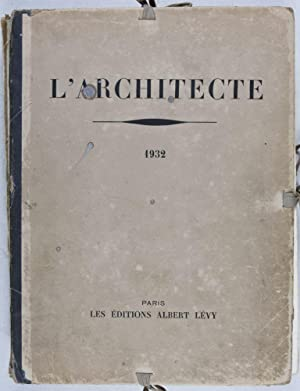 L'Architecte. Recueil Mensuel de l'Art Architectural Publié Avec le Concours de la...