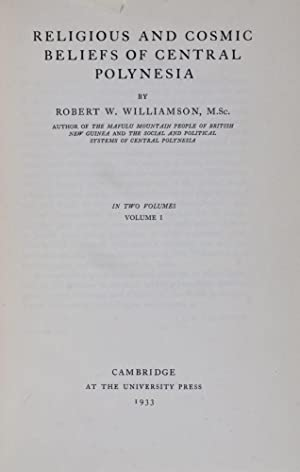 Religious and Cosmic Beliefs of Central Polynesia: Williamson, Robert W.