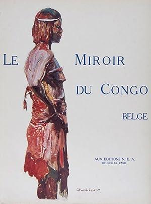 Le Miroir du Congo Belge. 2-vol. set (Complete): Tharaud, Jean and Jérome (Preface); Pierre Daye, ...