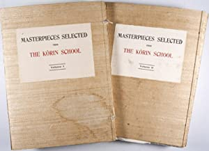 Masterpieces selected from the Korin School. With biographical Sketches of the Artists of the ...