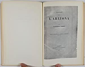 Journey to Arizona in 1876 [INSCRIBED AND SIGNED]: Pinart, Alphonse; Carl S. Dentzel (Introduction ...