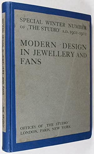 Modern Design in Jewellery and Fans. Special Winter Number of 'The Studio' A.D. 1901-1902...
