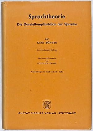 Sprachtheorie. Die Darstellungsfunktion der Sprache: Bühler, Karl; Friedrich Kainz (Introduction)