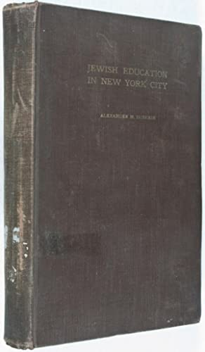 Jewish Education in New York City: Dushkin, Alexander Mordecai