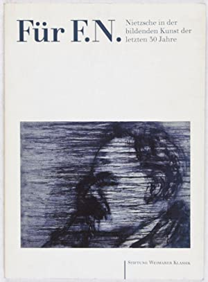 Für F.N. Nietzsche in der bildenden Kunst der letzten 30 Jahre: Erbsmehl, Hansdieter