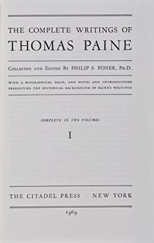 The Complete Writings of Thomas Paine. 2-vol. set (Complete): Paine, Thomas; Philip S. Foner (...