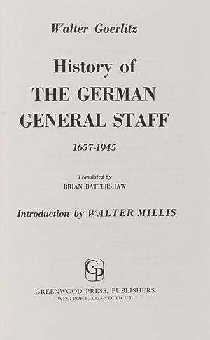 History of the German General Staff 1657-1945: Goerlitz, Walter