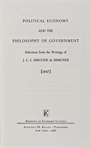 Political Economy and the Philosophy of Government: A Series of Essays Selected From the Works of M...