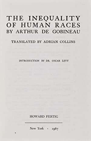 Inequality of Human Races: Gobineau (de), Arthur; Adrian Collins (Translator); Oscar Levy (...