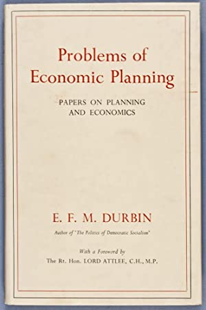 Problems of Economic Planning. Papers on Planning and Economics: Durbin, E. F. M.