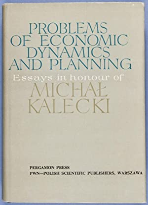 Problems of Economic Economic Dynamics and Planning. Essays in Honour of Michal Kalecki: n/a