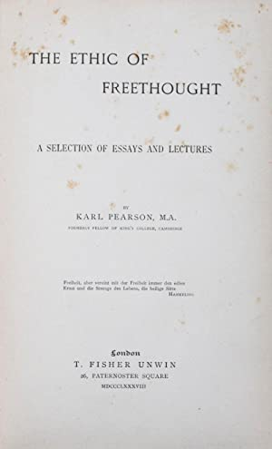 The Ethic of Freethought. A Selection of Essays and Lectures: Pearson, Karl