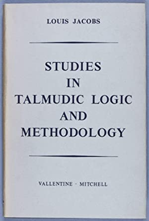 Studies in Talmudic Logic and Methodology: Jacobs, Louis