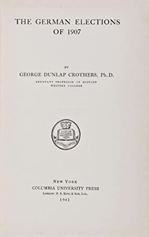 The German Elections of 1907: Crothers, George Dunlap