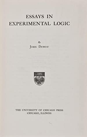 Essays in Experimental Logic: Dewey, John