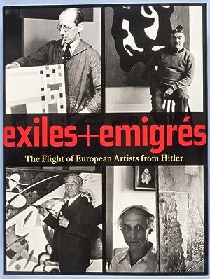 Exiles & Emigrés: The Flight of European: Barron, Stephanie; Sabine