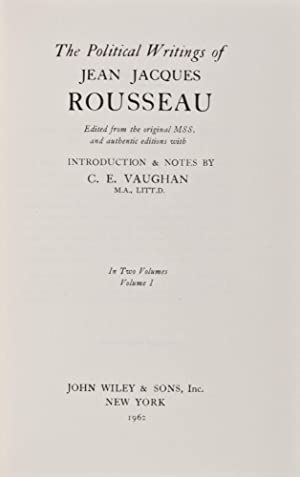 The Political Writings of Jean Jacques Rousseau: Rousseau, Jean Jacques