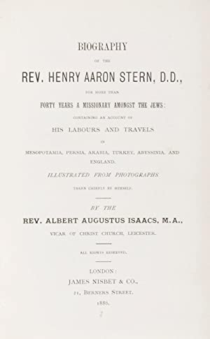 Biography of the Rev. Henry Aaron Stern, D.D., for more than forty years a missionary amongst the ...