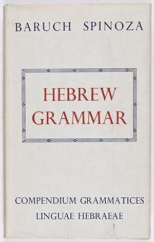 Hebrew Grammar (Compendium Grammatices Linguae Hebraeae): Spinoza, Baruch