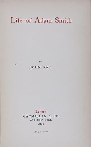 Life of Adam Smith: Rae, John