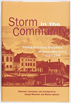 Storm in the Community: Yiddish Polemical Pamphlets: Michman, Jozeph; Marion