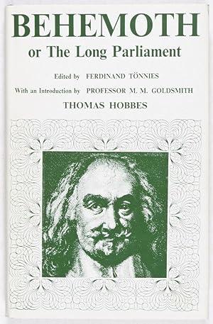 Behemoth or The Long Parliament: Hobbes, Thomas