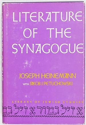 Literature of the Synagogue: Heinemann, Joseph; Jakob J. Petuchowski