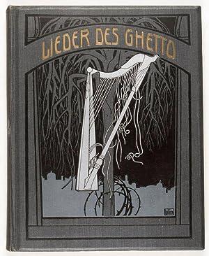Lieder des Ghetto: Rosenfeld, Morris; E. M. Lilien (illust.); Berthold Feiwel (transl.)