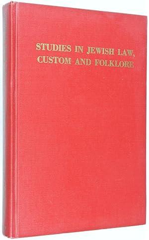 Studies in Jewish Law, Custom and Folklore: Lauterbach, Jacob Z.