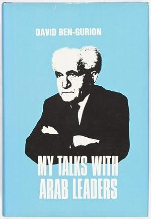 My Talks With Arab Leaders: Ben-Gurion, David
