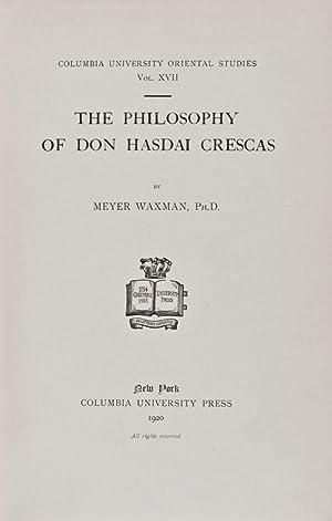 The Philosophy of Don Hasdai Crescas: Waxman, Meyer