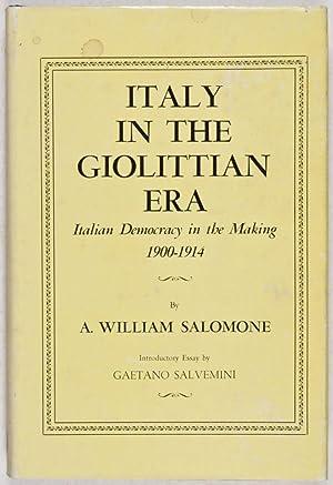 Italy in the Giolittian Era: Italian Democracy in the Making, 1900-1914: Salomone, A. William