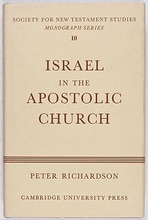Israel in the Apostolic Church: Richardson, Peter