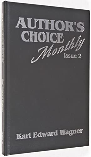 Unthreatened by the Morning Light - Author's Choice Monthly, Issue 2 [SIGNED BY AUTHOR]: ...