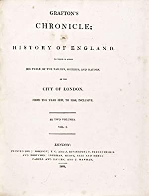 Grafton's Chronicle, or History of England: to: Grafton, Richard