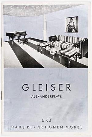 Gleiser, Alexanderplatz: Das Haus der schönen Möbel: Gleiser, Albert