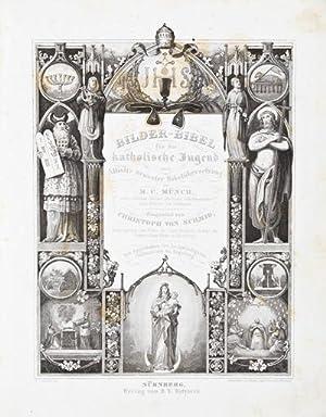 Bilder Bibel für die katholische Jugend nach Allioli's neuester Bibelübersetzung: ...