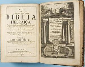 Biblia Hebraica: cum optimis impressis & manuscriptis: Opitius, Henricus (Heinrich Optiz) (ed.)