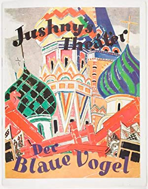 Jushny's Theater: Der blaue Vogel: n/a