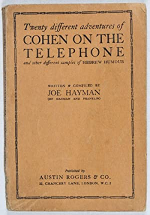 Twenty Different Adventures of Cohen on the Telephone and Other Different Samples of Hebrew Humour:...