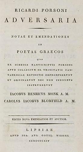 Adversaria, notae et emendationes in poetas Graecos quas ex schedis manuscriptis Porsoni apud ...