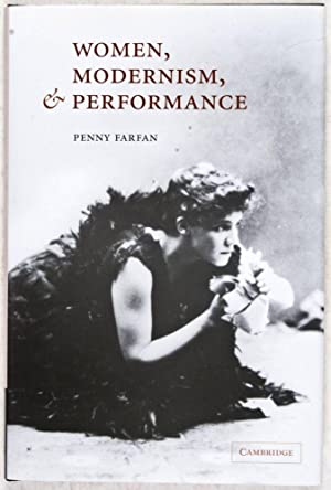 Women, Modernism and Performance (REVIEW COPY): Farfan, Penny