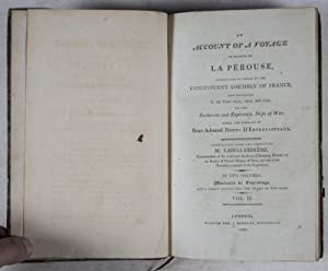 An Account of a Voyage in Search of La Pérouse, Undertaken by Order of the Constituent Assembly of ...