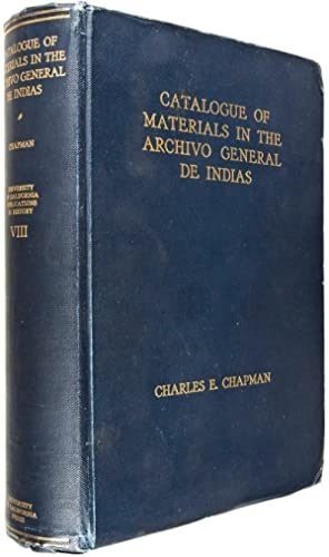 Catalogue of Materials in the Archivo General de Indias for the History of the Pacific Coast and ...