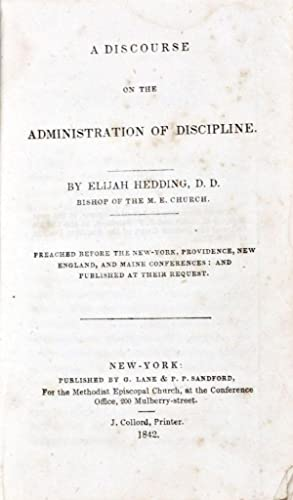 A Discourse on the Administration of Discipline: Hedding, Elijah